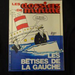 Les dossiers de minute N°4 – Les betises de la gauche – Janvier Fevrier 1984