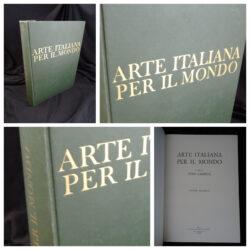 Arte italiana per il mondo Dino Campini – S.E.N Torino 1970 vol.2