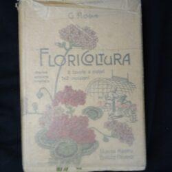 Floricoltura – Decima edizione ampliata – Hoepli 1928