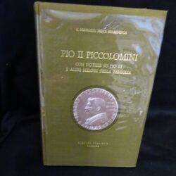 Pio II Piccolomini con notizie su Pio II e altri membri della famiglia – Credito Italiano Firenze Olschki 1973