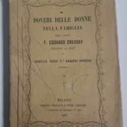 Doveri delle donne nella famiglia – F. Edoardi Chassay – Milano Volpato e C. editore 1856
