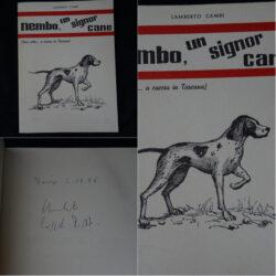 Lamberto Cambi – Nembo, un signor cane – Tipografia Alba Sesto F.no 1985
