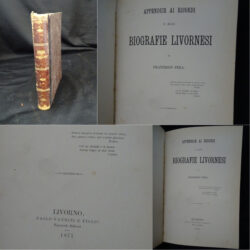 Francesco Pera – Appendice ai ricordi e alle Biografie livornesi – Livorno Vannini 1877