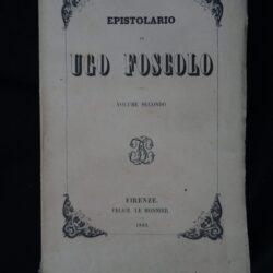 Epistolario Ugo Foscolo – Le Monnier Firenze 1853 – Vol. 2