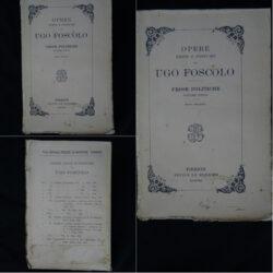 Opere edite postume di Ugo Foscolo Prose Politiche – Le monnier Firenze Volume unico nuova tiratura – volume quinto