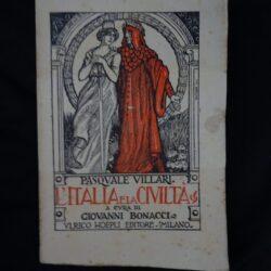 Pasquale Villari L'Italia e la civiltà a cura di Giovanni Bonacci – Hoepli Milano 1918