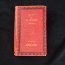 Colloredo Pensieri e giudizi dagli scritti di Mazzini – Firenze 1886