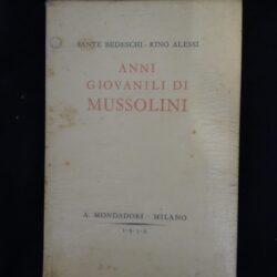 Anni giovanili di Mussolini – Mondadori Milano 1939