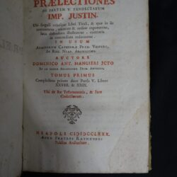Praelectiones in partem V Pandectarum Imp. Justin. Neapoli 1780 Raymundos Tomo primo