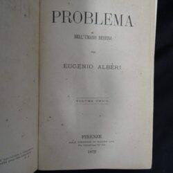 Il problema dell'umano destino per Eugenio Alberi – Volume unico – Firenze Libreria di Egisto Cini 1872