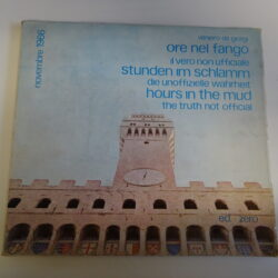 Venireo de Giorgi Ore nel fango Il vero non ufficiale – Prima edizione Ed. Zero 1967