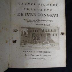 Oronti Figheri – Tractatus De Iure Congrui, Plenius rogo, quae ad haec spectant, attingas, quotidiana enim sunt. Paullus li. X quaest – Napoli 1785 – Apud Fratres Raymundos