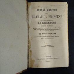 Il Goudar moderno ossia grammatica francese _ Grassini – XV edizione – Torino Fontana edit. 1852
