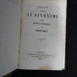 Saggio intorno ai Sinonimi della lingua italiana – Giuseppe Grassi – Napoli rondinella edit.1862
