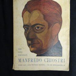 Pier Luigi Fortunati – Manfredo Chiostri – Casa editrice Pinciana Roma 1928