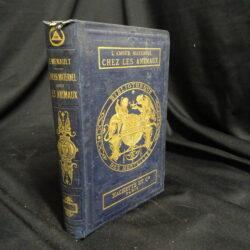 L'amour maternel chez les animaux – Ernest Menault – Paris hachette 1874