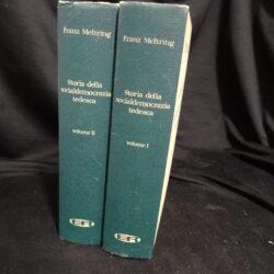 Storia della socialdemocrazia tedesca – Franz Mehring – Edit. Riuniti 1961 – Vol.1-2