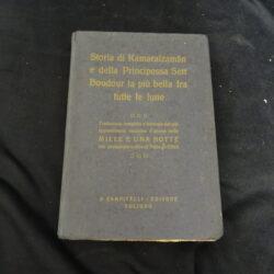 Storia di Kamaralzaman e della principessa Sett Boudour la più bella fra tutte le lune – Campitelli editore Foligno 1922