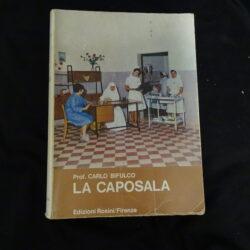 La caposala Prof. Carlo Bifulco – Ediz. Rosini Firenze 1967