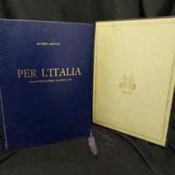 Giuseppe Carlucci Per l'Italia dall'interventismo all'aprile 1945 – C.E.N Roma 1966
