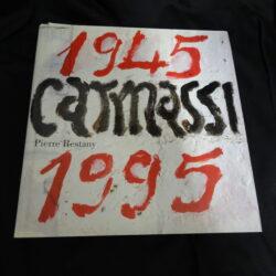 Pierre Restany Carmassi 50 anni d'immagini del nostro secolo – Cassa di Risparmio di Firenze Il Ponte 1995