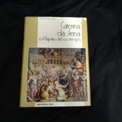 Caterina da Siena e il Papato del suo tempo – Bibliotheca Fides 1972