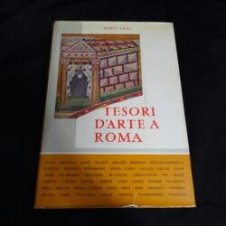 Mario Praz Tesori d 'arte a Roma – Del Turco editore Roma 1957