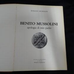 Romano Mussolini – Benito Mussolini apologia di mio padre – Collana di studi storici a cura di Rivista Romana 1969 – Autografo Mussolini Romano