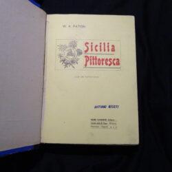 W.A.Paton Sicilia Pittoresca Prima traduzione italiana di Ettore Sanfelice – Sandron Palermo 1902 ca.