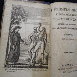 I Promessi Sposi storia milanese del Secolo XVII scoperta e rifatta da Alessandro Manzoni – Firenze Giuseppe Pagni 1831 3 volumi
