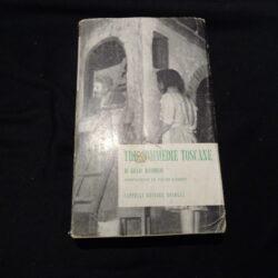 Tre Commedie Toscane – G. Bucciolini – Cappelli edit.1956