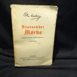 Ola Vinberg Statsradet Morke Sagan om en riksdagsman – Stockholm 1926 – dedica autografa autore