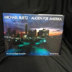 Michael Ruetz Augen fur Amerika – Vorwort von Dieter Kromzucker, Paul List Verlag