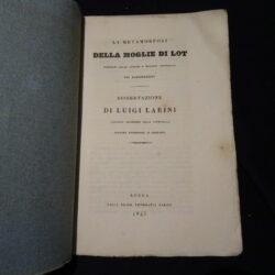 La metamorfosi della moglie di Lot – Dissertazione di Luigi Larini – Lucca Reale Tipografia Baroni 1843