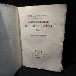 Della Maniera di misurare la lezione enorme ne' contratti – Marco Mastrofini – Roma Tipografia delle Belle Arti 1833