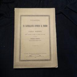 C. Darwin – Viaggio di un naturalista intorno al mondo – Prima traduzione italiana col consenso dell'autore, del professore Michele Lessona – Napoli-Roma UTET 1873