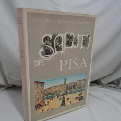 Saluti da Pisa viaggio nel passato attraverso 460 cartoline – Pacini editore Prima ediz. 1979