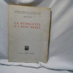 Dino Villani La pubblicità e i suoi mezzi Milano Giufferè edit. 1955