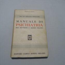 Arnaldo Pieraccini – Manuale di psichiatria Hoepli 1953