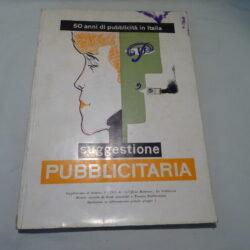 Suggestione pubblicitaria – Supplemento al N° 9 del 1953 – L'Ufficio Moderno – 50 anni di pubblicità in Italia
