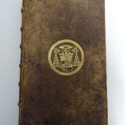 Praxis Dispensationum Apostolicarum Ex solidissimo romana curia – Colonia Agrippina Petri Ketteler 1678
